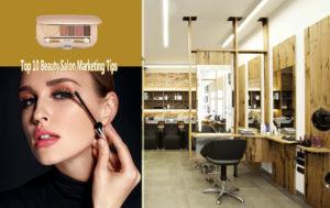 Top 10 Beauty Salon Marketing Tips